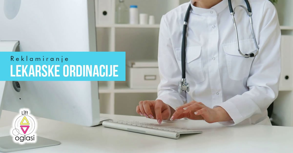 reklamiranje-lekarske-ordinacije
