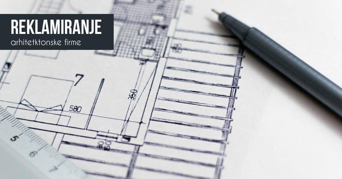 reklamiranje-arhitektonske-firme